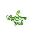 vegetarian food word font text typographic logo vector image
