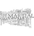 which martial art is the best text word cloud vector image vector image