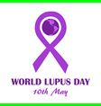 world lupus day may vector image
