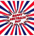 happy australia day pop art comic speech bubble vector image vector image