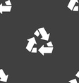 Recycle icon sign Seamless pattern on a gray vector image vector image