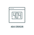 404 error line icon 404 error outline vector image vector image