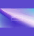 blurred abstract purple backgrounds design color vector image vector image