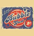 bubble gums vintage paper poster vector image