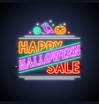 happy halloween sale neon sign vector image vector image