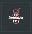 summer holidays typography inspirational quote vector image vector image