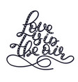 love is in the air lettering handwritten quote vector image