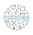 piercing round made vector image vector image
