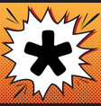 asterisk star sign comics style icon on vector image vector image