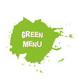green menu fresh vegan eco bio raw organic vector image vector image