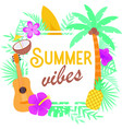 summer vibes on white background vector image