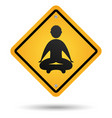 meditation road sign vector image