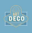 art deco vintage lettering text quote label vector image