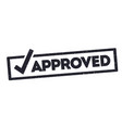 black grunge approved stamp with checkmark vector image