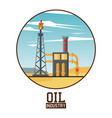 oil plant industry vector image vector image