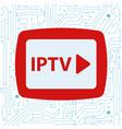 iptv vector image vector image