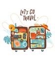 lets go travel concept with open suitcase vector image