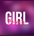 girl power life quote with modern background vector image vector image