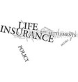 life insurance settlements the details text vector image vector image