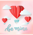 be mine - love lettering quote valentine s day vector image vector image