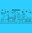 montenegro montenegro winter holidays skyline vector image vector image