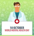 10 october world mental health day medical vector image