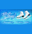 lets go skating flyer with pair of white classic vector image vector image