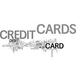 which type credit card to choose text word vector image vector image