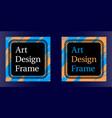 art frame art graphics in blue-orange vector image