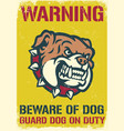 vintage and textured warning sign beware vector image vector image