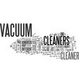 which vacuum cleaner is right for you text word vector image vector image