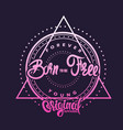 born to be free t-shirt graphics poster banner vector image vector image