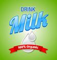 Drink milk vector image vector image