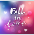fall in love - calligraphy for invitation vector image vector image