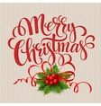 Merry Christmas card with holly vector image