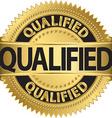 Qualified golden label qualified badge vector image vector image