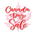 happy canada day sale card handwritten vector image