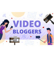 video blogger s community promotion flat poster vector image vector image