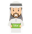 arab with tax sign on white background vector image vector image
