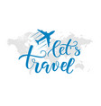 brush calligraphy travel vector image