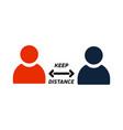 keep distance sign coronavirus epidemic vector image