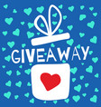giveaway contest gift box with heart vector image vector image