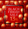 red balloons with black friday sale thirteen vector image vector image