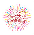 happy birthday red text on on multi-colored vector image vector image