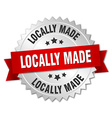 locally made 3d silver badge with red ribbon vector image vector image