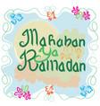 marhaban ya ramadhan welcome greeting and card vector image vector image