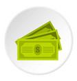 three dollar bills icon circle vector image vector image