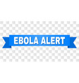 blue stripe with ebola alert text vector image