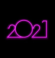 happy 2021 new year pink neon sign vector image