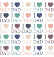 fathers day sketched hearts i love dad background vector image